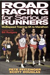 Road Racing for Serious Runners:  Multispeed Training- 5K to Marathon Paperback