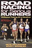 Road Racing for Serious Runners:  Multispeed