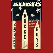 Rocket Boys Audiobook by Homer H. Hickam Jr. Narrated by Beau Bridges