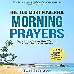 The 100 Most Powerful Morning Prayers