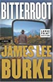 Bitterroot, James Lee Burke, 0743236408