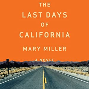 The Last Days of California Hörbuch