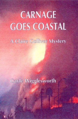 Carnage Goes Coastal (A Claire Gulliver Mystery Book 6)