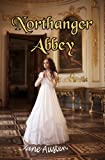 """Northanger Abbey - One of Jane Austen's Best! (Carefully formatted by Timeless Classic Books)"" av Jane Austen"