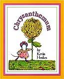 Chrysanthemum, Kevin Henkes, 0061119741