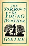 The Sorrows of Young Werther (Evergreens)