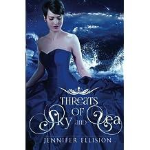 Threats of Sky and Sea (Volume 1)