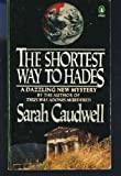 The Shortest Way to Hades, Sarah L. Caudwell, 0140094016