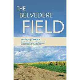 The Belvedere Field by [Nobbs, Anthony]