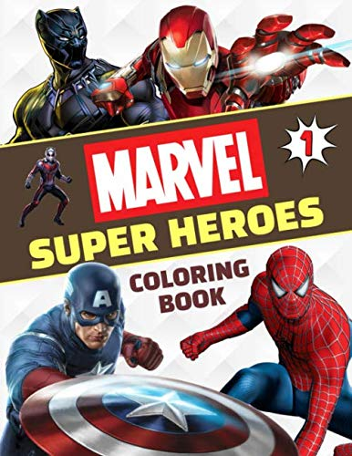 Marvel Super Heroes Coloring Book: Great Coloring Book for Kids Ages -