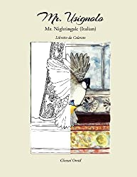 Mr. Nightingale (Companion Coloring Book - Italian Edition)