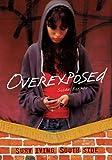 Overexposed, Susan J. Korman, 1467707066