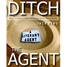 Ditch the Agent: How to find a publisher without the use of a literary agent