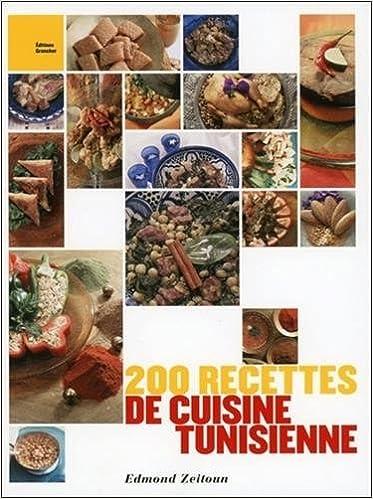 Super Amazon.fr - 200 recettes de cuisine tunisienne - Edmond Zeitoun  LN21