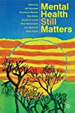 img - for Mental Health Still Matters book / textbook / text book