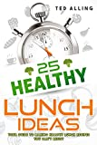 Best John Deere Books For Women - 25 Healthy Lunch Ideas: Your Guide to Making Review