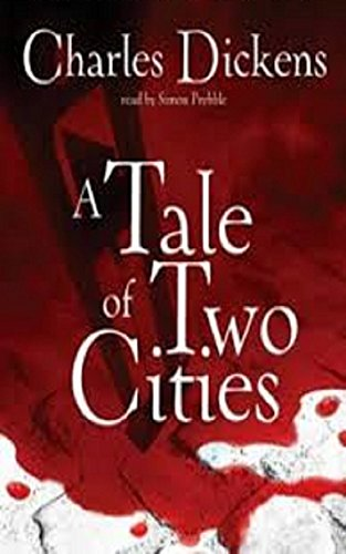 A Tale of Two Cities- Book 1, 2, & 3  (Illustrated)