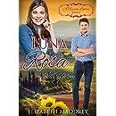 Luna Rosa: Blushing Moon (A Tuscan Legacy Book 2)