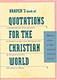img - for Draper's Book of Quotations for the Christian World book / textbook / text book