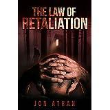 The Law of Retaliation