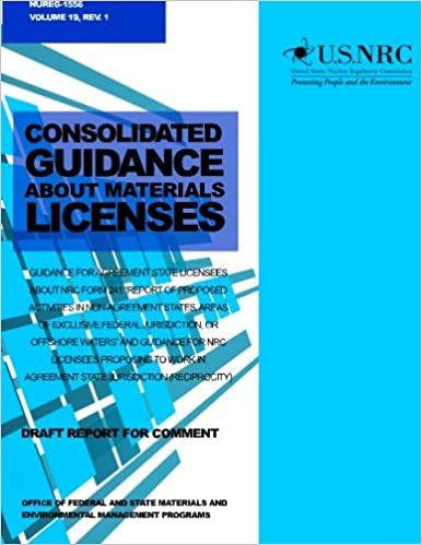 Consolidated Guidance About Material Licenses Guidance For