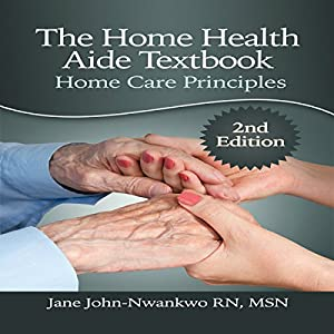 The Home Health Aide Textbook Audiobook