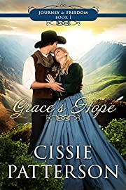 Grace's Hope (Journey to Freedom Book 1)