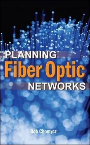 Optic Bandwidth Fiber (Planning Fiber Optics Networks)