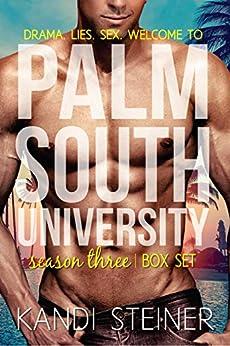 Palm South University: Season 3 Box Set by [Steiner, Kandi]