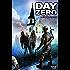 Day Zero: Volume 1