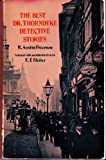 The Best Dr. Thorndyke Detective Stories, R. Austin Freeman, 0486203883