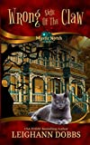 Wrong Side of the Claw (Mystic Notch Cozy Mystery Series)