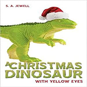 A Christmas Dinosaur Audiobook