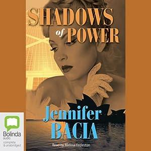 Shadows of Power Audiobook