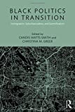 """Candis Watts Smith, """"Black Politics in Transition: Immigration, Suburbanization, and Gentrification"""" (Routledge, 2019)"""
