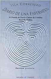 Diario de una enfermera: Amazon.es: Isla Correyero: Libros