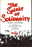 The Spirit of Solidarity, Joseph Tischner, 006068271X