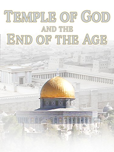 Temple of God and the End of the Age