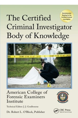 The Certified Criminal Investigator Body of Knowledge (Center for National Threat Assessment)
