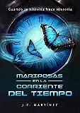 Mariposas en la corriente del tiempo (Spanish Edition)