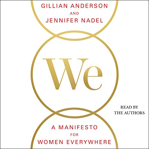 We: A Manifesto for Women Everywhere: 9 Principles to Live By by Simon & Schuster Audio