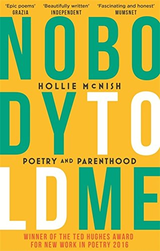 Nobody Told Me: Poetry and Parenthood by imusti