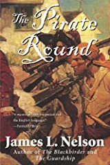 The Pirate Round: Book Three of the Brethren of the Coast (Brethren of the Coast (Paperback) 3)