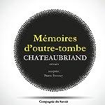 Les mémoires d'Outre-Tombe (extraits) | François de Chateaubriand