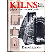 Kilns: Design, Construction and Operation