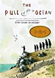 The Pull of the Ocean, Jean-Claude Mourlevat, 0385733488