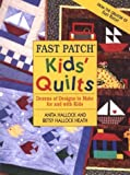 img - for Fast Patch Kids' Quilts by Anita Hallock (1996-11-01) book / textbook / text book