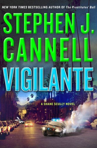 Vigilante: A Shane Scully Novel (Shane Scully Novels Book 11)