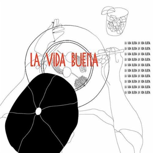 La Vida Buena (feat. Michelle Ruben)