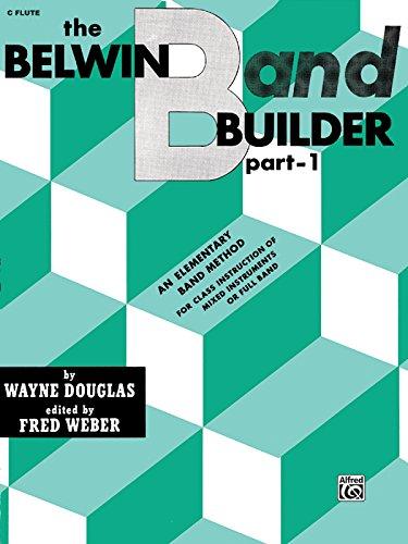 (Belwin Band Builder, Part 1: C Flute Part)
